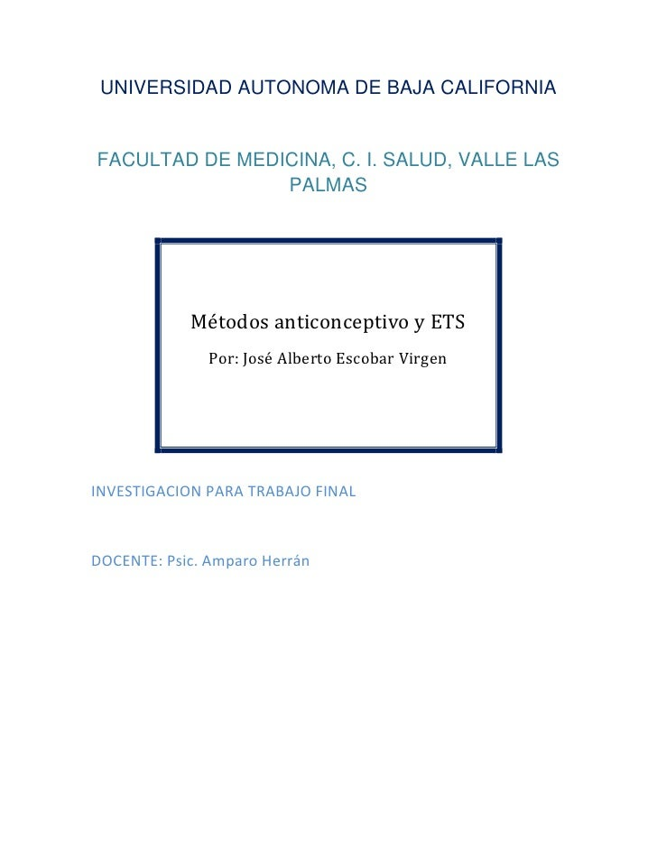 UNIVERSIDAD AUTONOMA DE BAJA CALIFORNIAFACULTAD DE MEDICINA, C. I. SALUD, VALLE LAS                PALMAS            Métod...