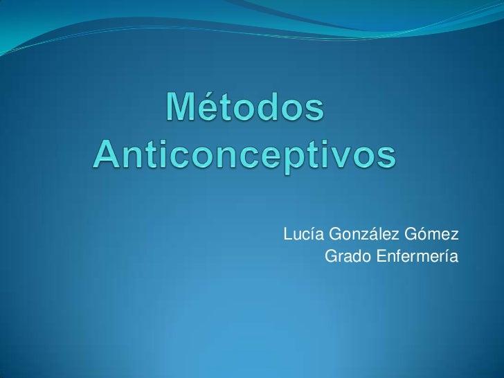 Lucía González Gómez     Grado Enfermería