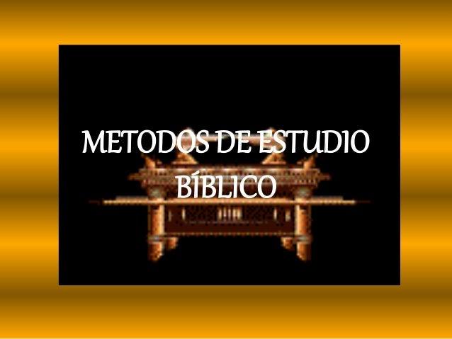 METODOS DE ESTUDIO BÍBLICO
