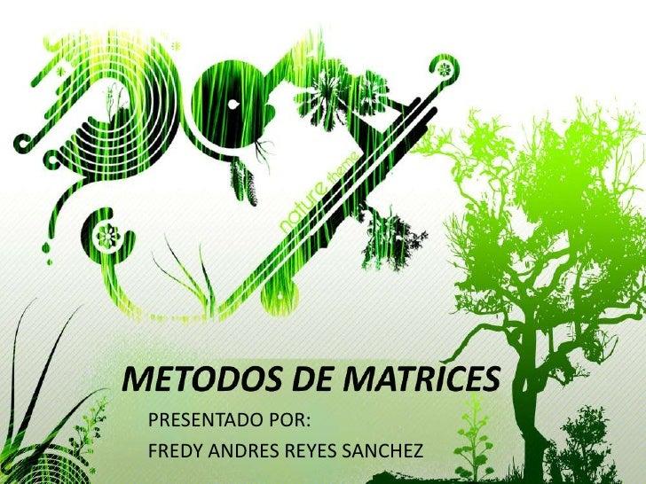 Metodos de matrices
