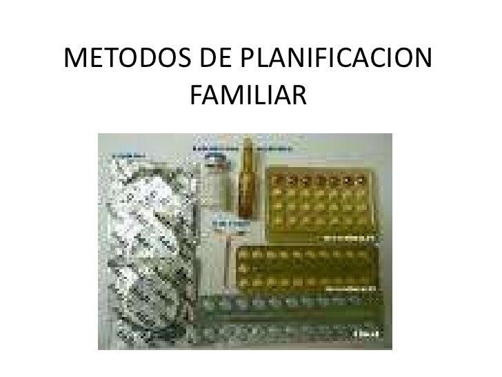 METODOS DE PLANIFICACION FAMILIAR<br />