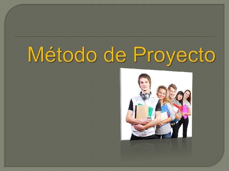 Método de Proyecto<br />