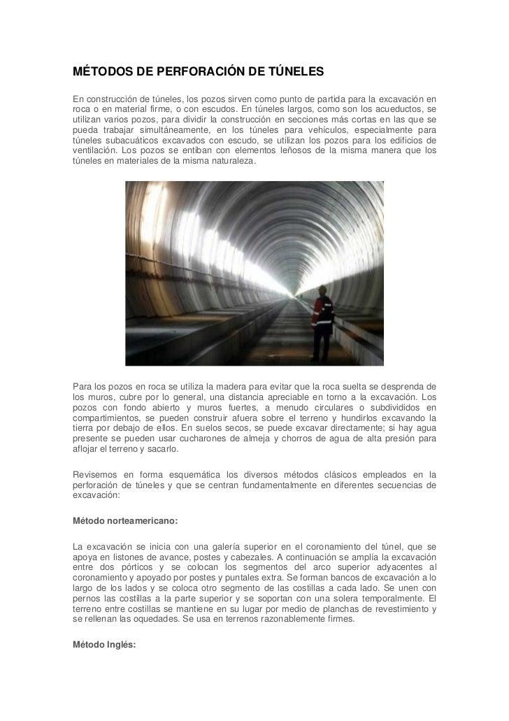MÉTODOS DE PERFORACIÓN DE TÚNELESEn construcción de túneles, los pozos sirven como punto de partida para la excavación enr...
