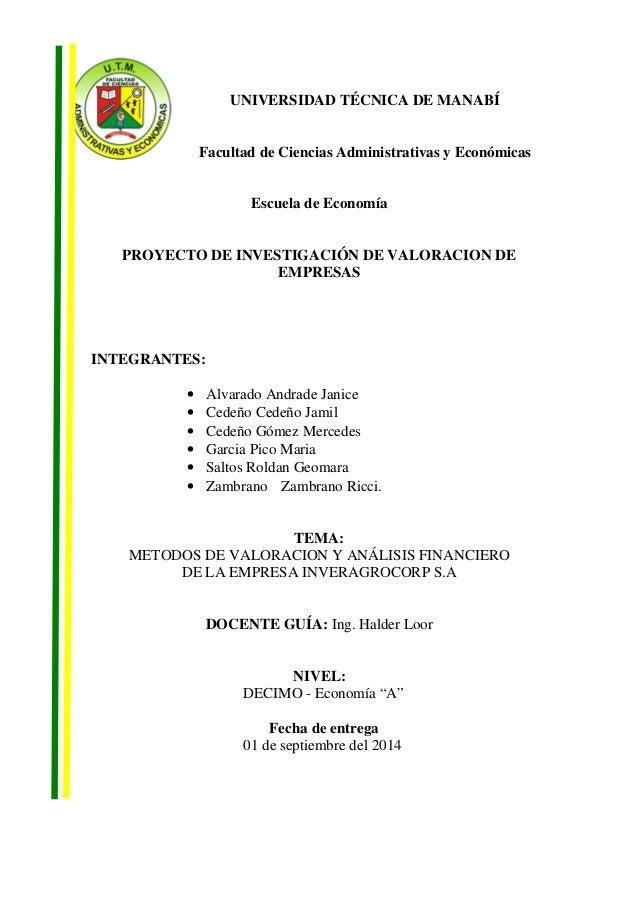 UNIVERSIDAD TÉCNICA DE MANABÍ  Facultad de Ciencias Administrativas y Económicas  Escuela de Economía  PROYECTO DE INVESTI...