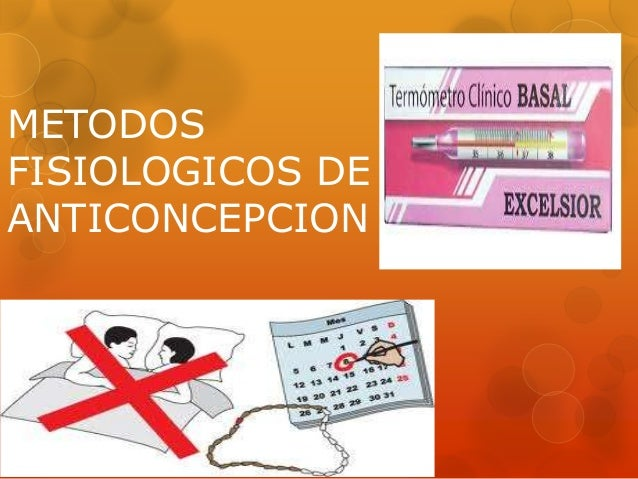 METODOS FISIOLOGICOS DE ANTICONCEPCION