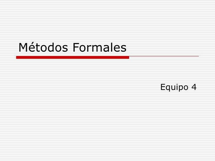 Metodos Formales