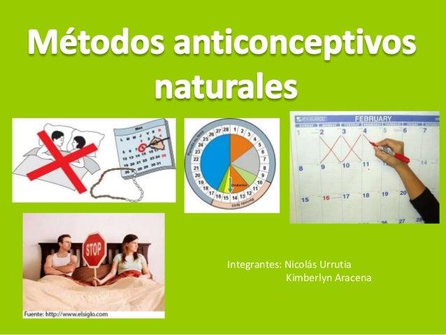 METODOS ANTICONCEPTIVOS : METODOS ANTICOPTIVOS NATURALES