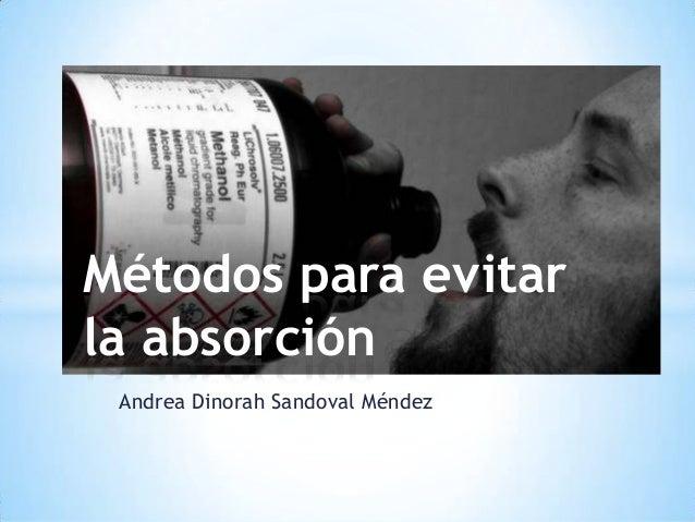 Metodos para evitar la absorcion de toxicos
