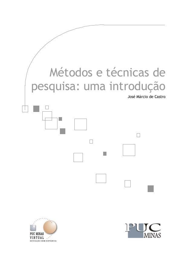 Metodos tecnicas pesquisa.pdf jose marcio castro