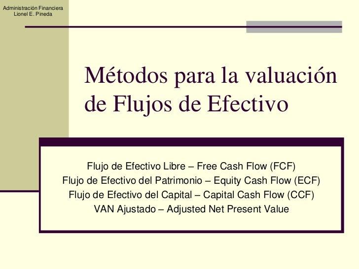 Metodos valuacion de flujos de efectivo