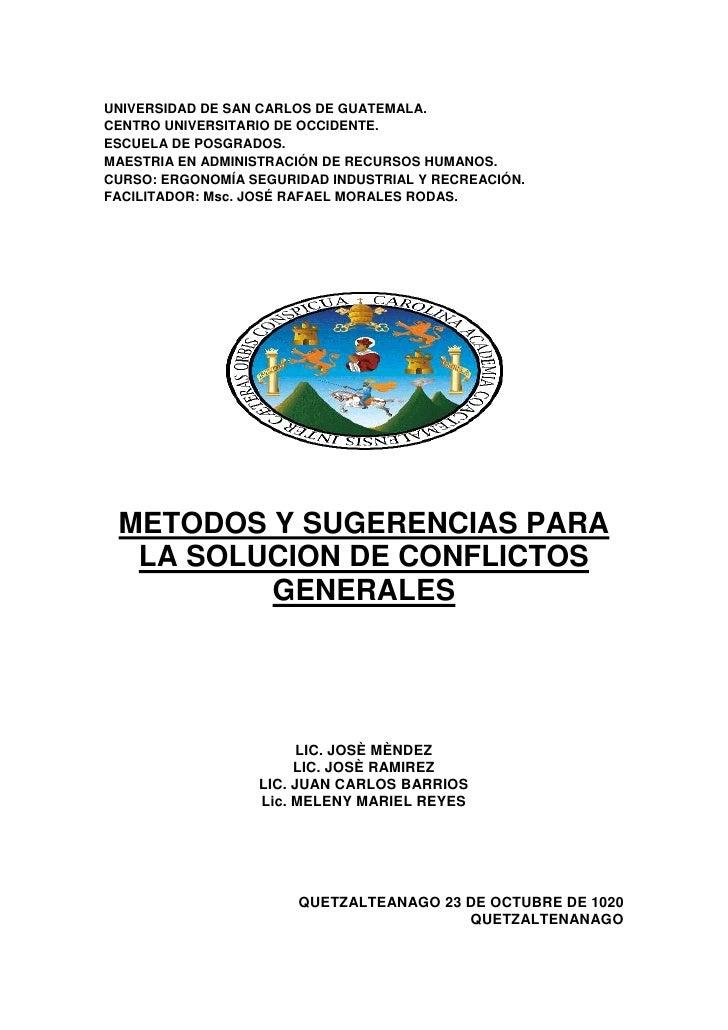 Metodos y sugerencias para la solucion de conflictos generales.docx original