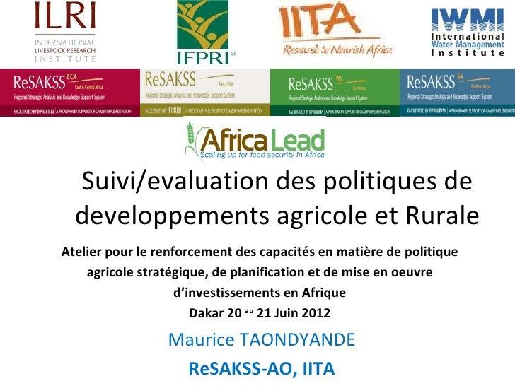 Suivi/evaluation des politiques de      developpements agricole et Rurale    Atelier pour le renforcement des capacités en...