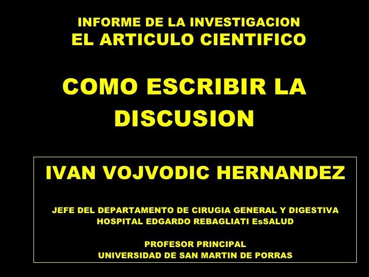 REDACCION DE UN ARTICULO CIENTIFICO: LA DISCUSION