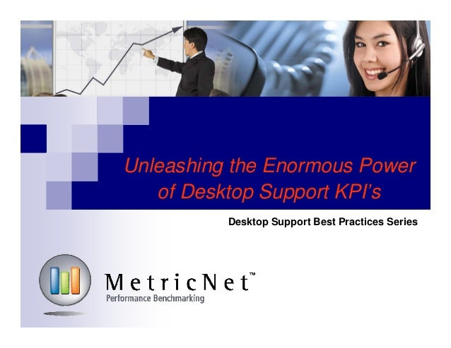 Free Desktop Support Training | Unleashing the Enormous Power of Desktop Support KPIs
