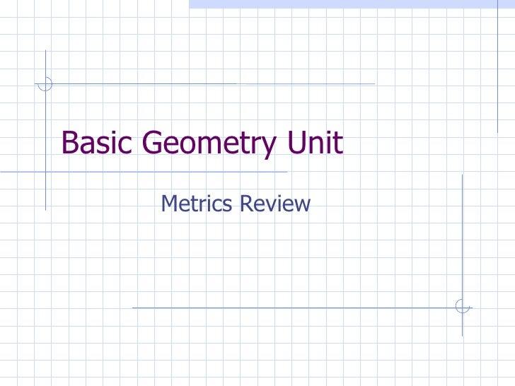 Basic Geometry Unit Metrics Review