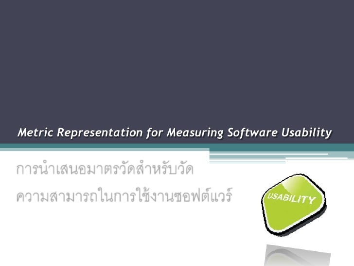 Metric Representation for Measuring Software Usability