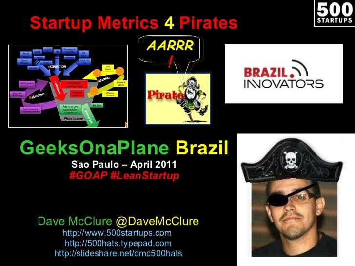 Startup Metrics 4 Pirates (Brazil, April 2011)
