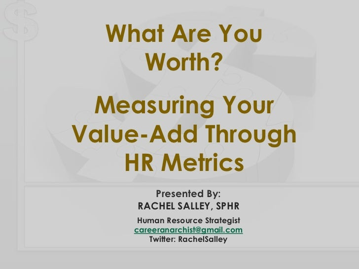 What Are You Worth? Measuring Your Value-Add Through HR Metrics