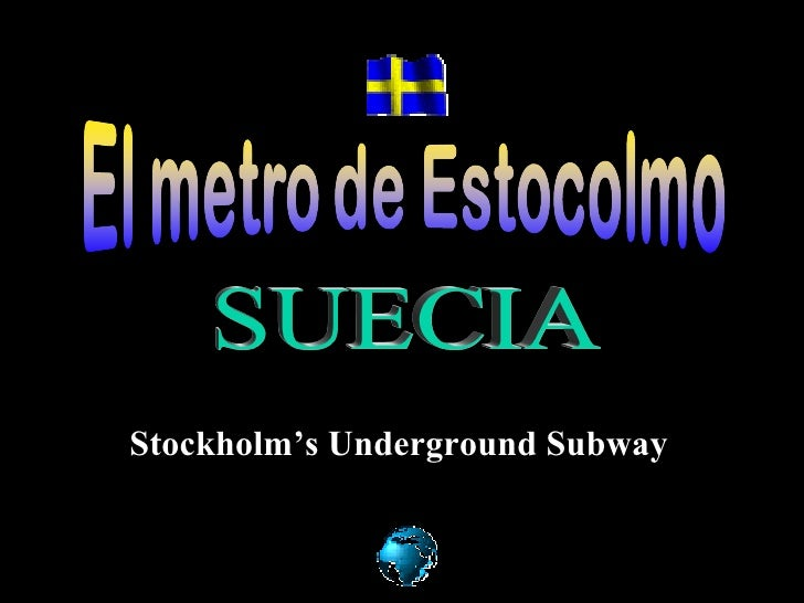 SUECIA Stockholm's Underground Subway