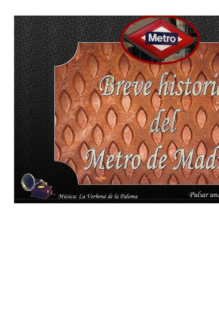 Metro de madrid  - historia