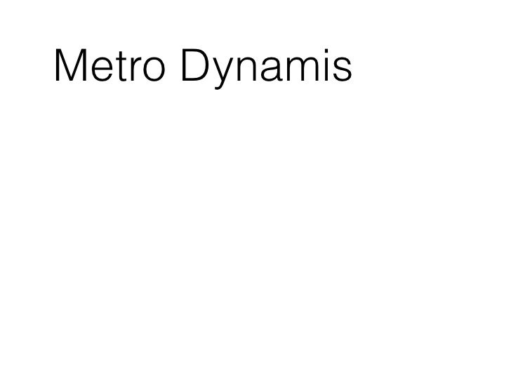 Metro Dynamis for designers