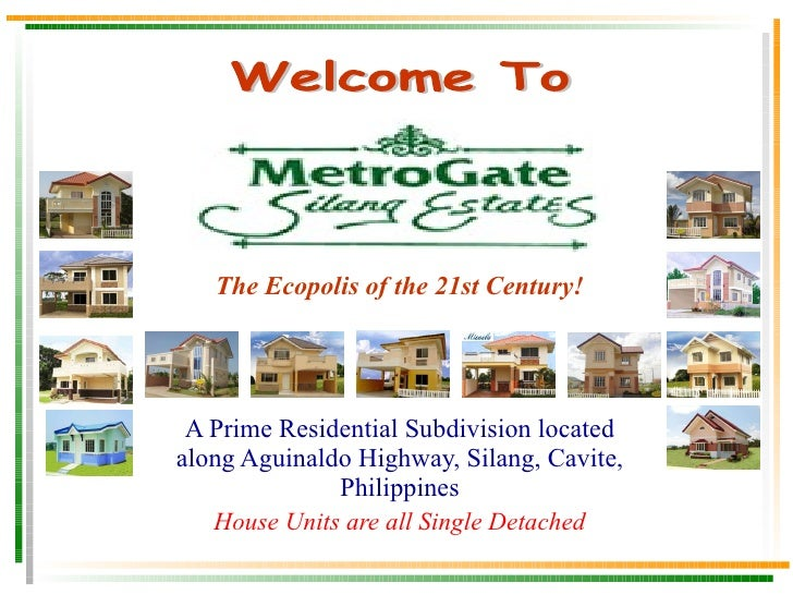 A Prime Residential Subdivision located along Aguinaldo Highway, Silang, Cavite, Philippines House Units are all Single De...