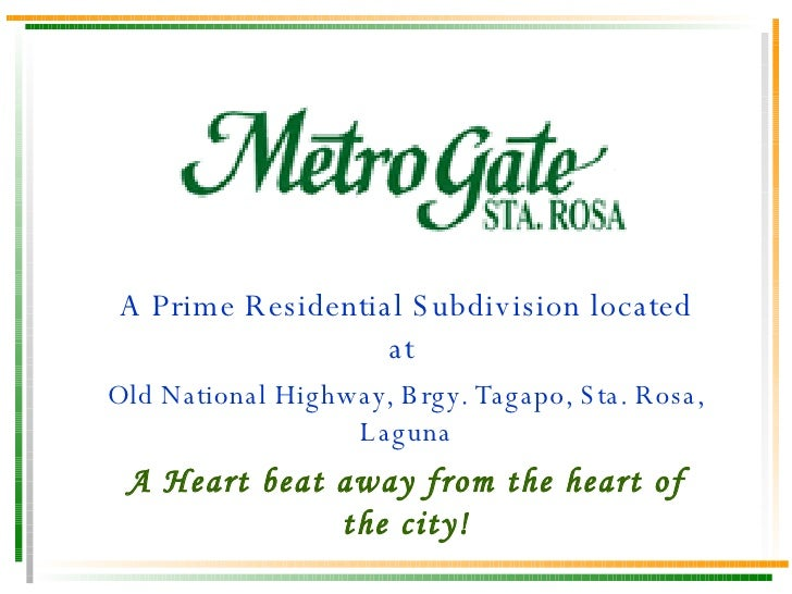 A Prime Residential Subdivision located at  Old National Highway, Brgy. Tagapo, Sta. Rosa, Laguna A Heart beat away from t...