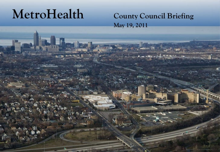 MetroHealth County Council Briefing May 19, 2011