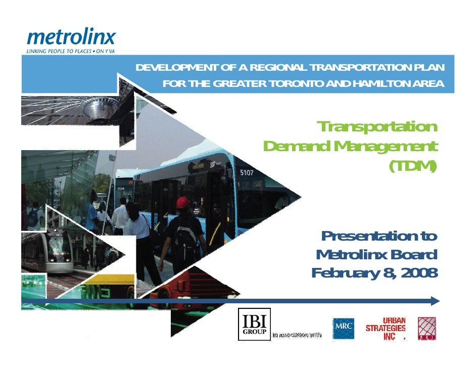 DEVELOPMENT OF A REGIONAL TRANSPORTATION PLAN     FOR THE GREATER TORONTO AND HAMILTON AREA                          Trans...
