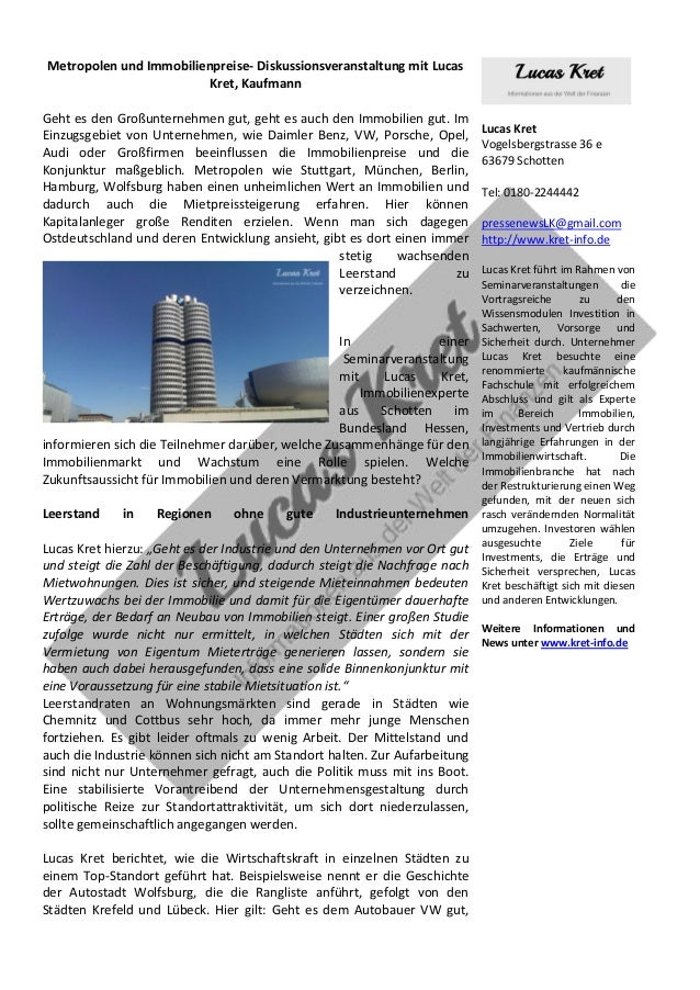 Metropolen und Immobilienpreise- Diskussionsveranstaltung mit Lucas Kret, Kaufmann Geht es den Großunternehmen gut, geht e...