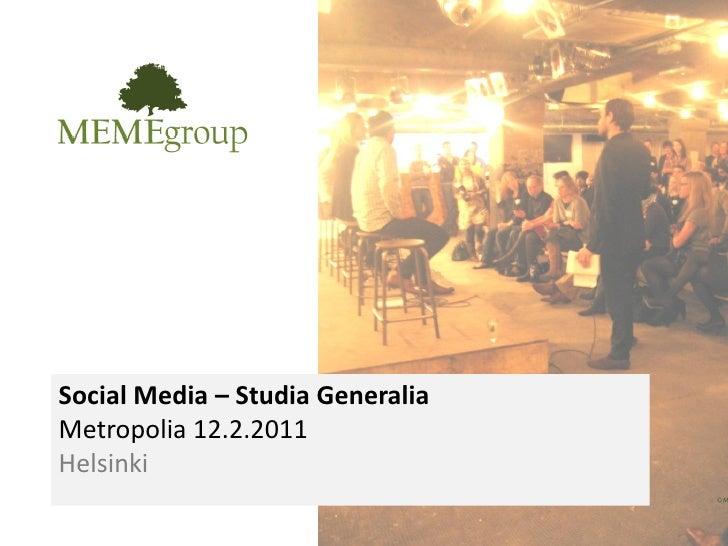 Social Media – Studia GeneraliaMetropolia 12.2.2011Helsinki