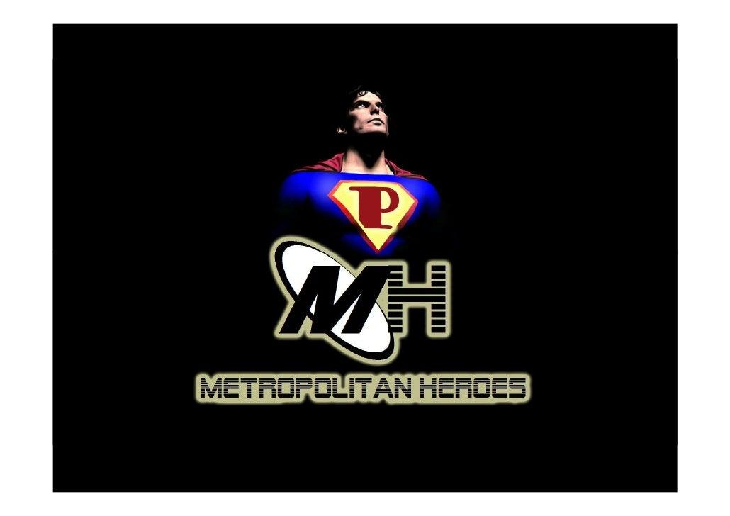 Metropolitan Heroes  Analisi 1