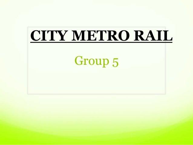 Metro Rail in India ppt