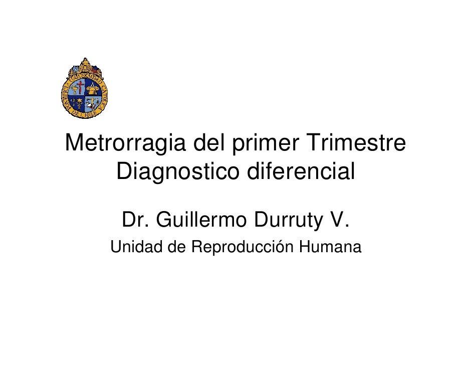 Metrorragia Del Primer Trimestre Dx Diferencial