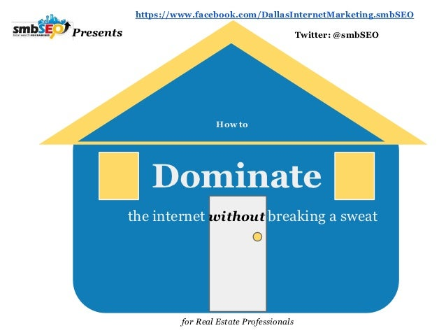 How to Dominate the Internet with SEO without Breaking a Sweat