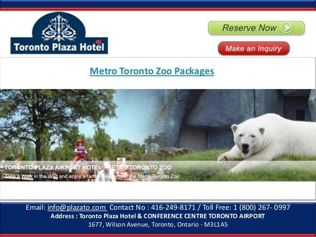 Metro Toronto Zoo Packages, Toronto Zoo Package – Toronto Plaza Hotel Airport