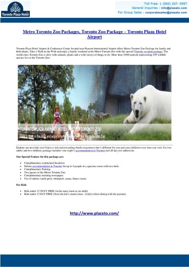 Metro Toronto Zoo Packages, Toronto Zoo Package - Toronto Plaza Hotel