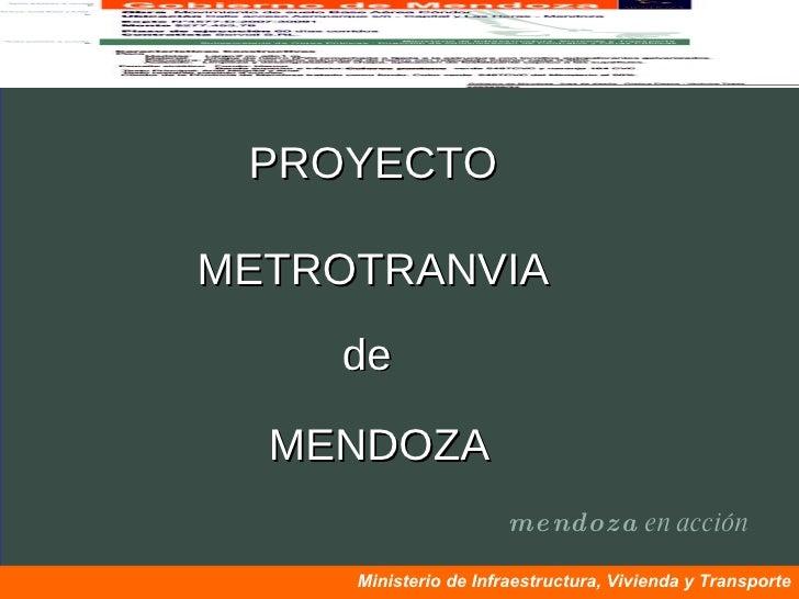 Metrotranvia de Mendoza (resumen)