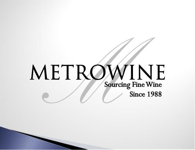 Metrowine presentation