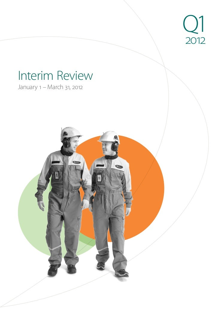 Q1                             2012Interim ReviewJanuary 1 – March 31, 2012