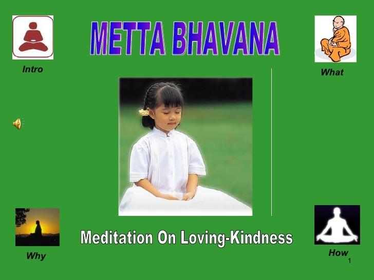 Intro What Why How METTA BHAVANA Meditation On Loving-Kindness