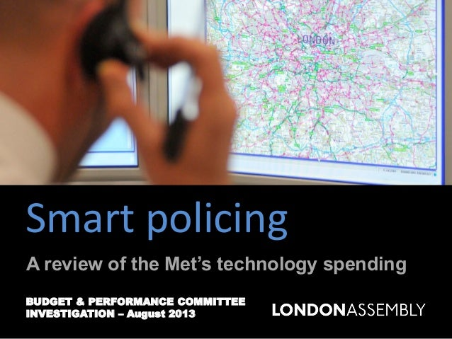 Smart Policing: Review of the Met's IT spending & crime reduction