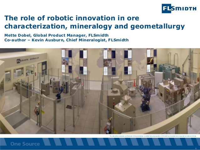 The role of robotic innovation in ore characterization, mineralogy and geometallurgy - Mette Dobel, FLSmidth