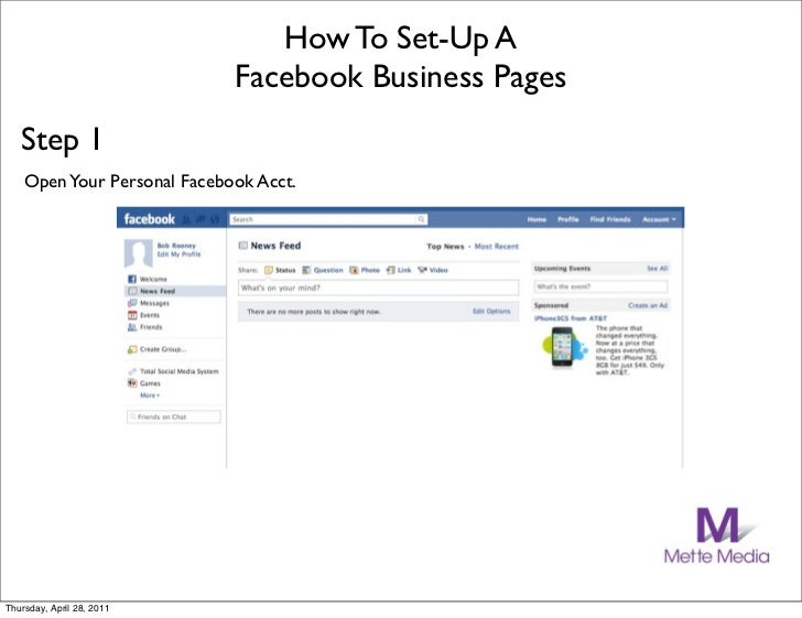 How To Set-Up A                             Facebook Business Pages   Step 1    Open Your Personal Facebook Acct.Thursday,...