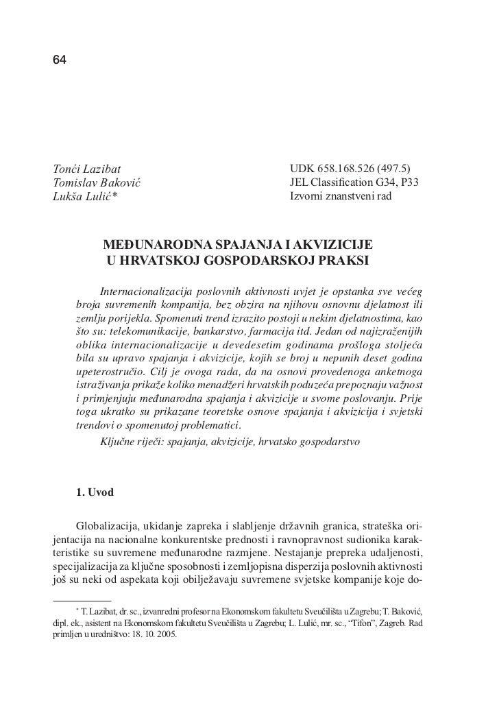 T. LAZIBAT, T. BAKOVIĆ, L. LULIĆ: Međunarodna spajanja i akvizicije u hrvatskoj gospodarskoj praksi64                     ...