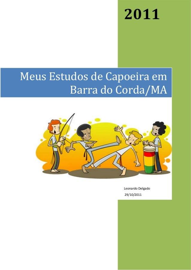 Meus estudos de capoeira em Barra do Corda