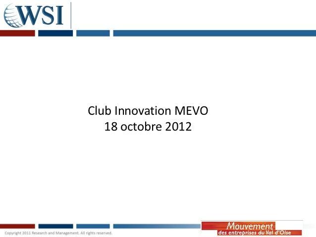 Club Innovation MEVO   18 octobre 2012
