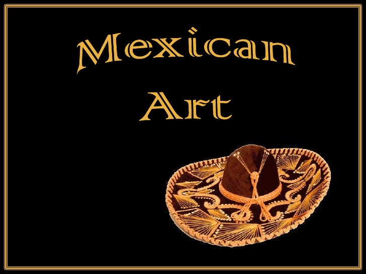 Mexican<br />Art<br />