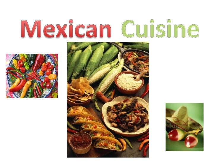 Mexican<br />Cuisine<br />