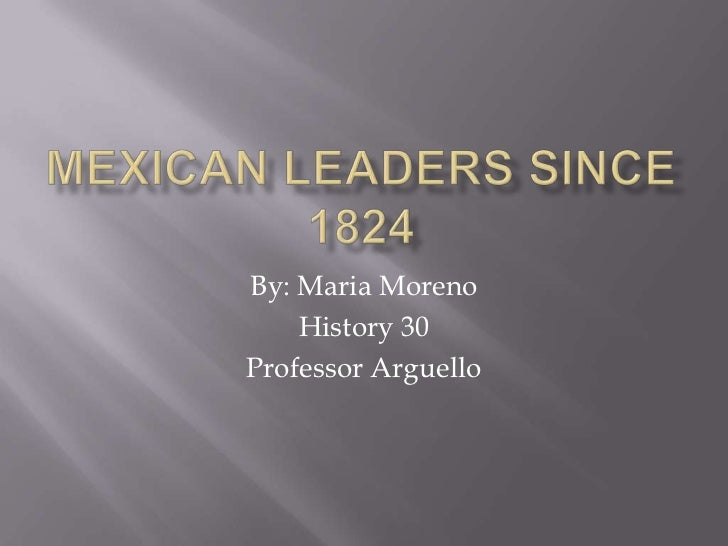 Mexican leaders since 1824